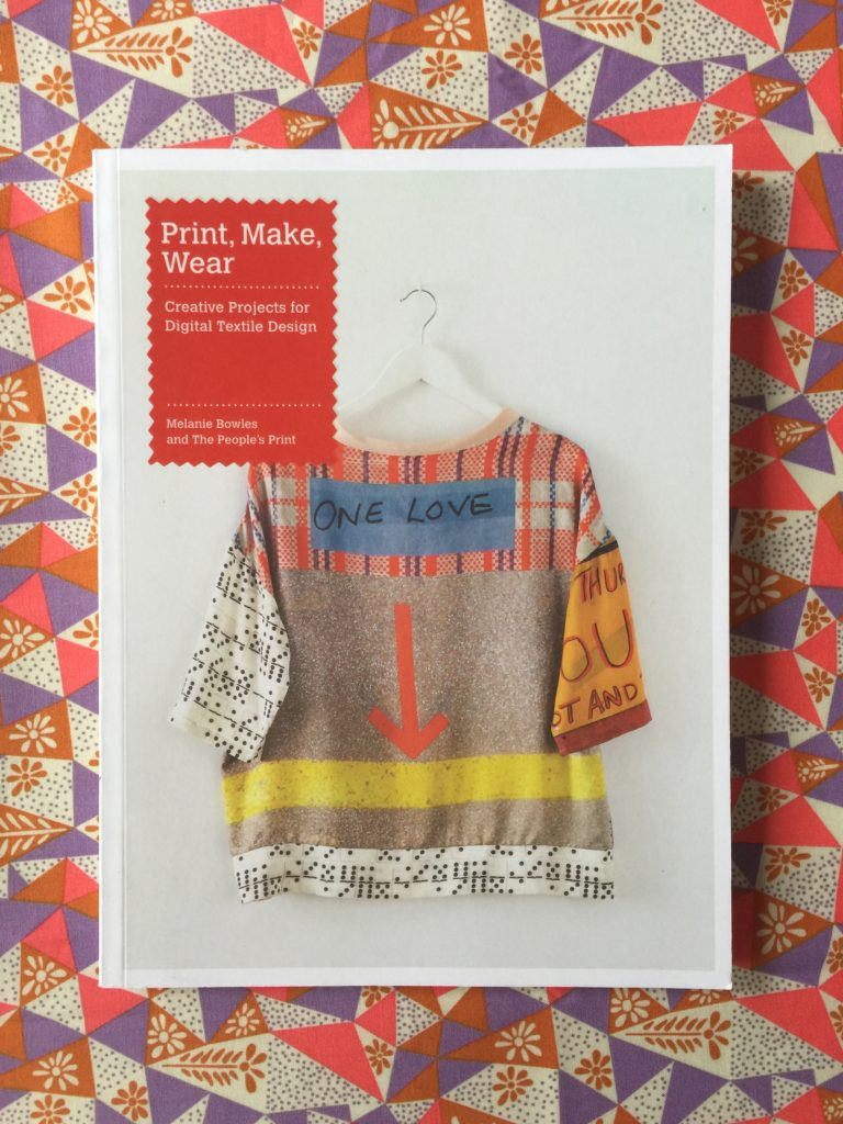 Print Make Wear book by Melanie Bowles